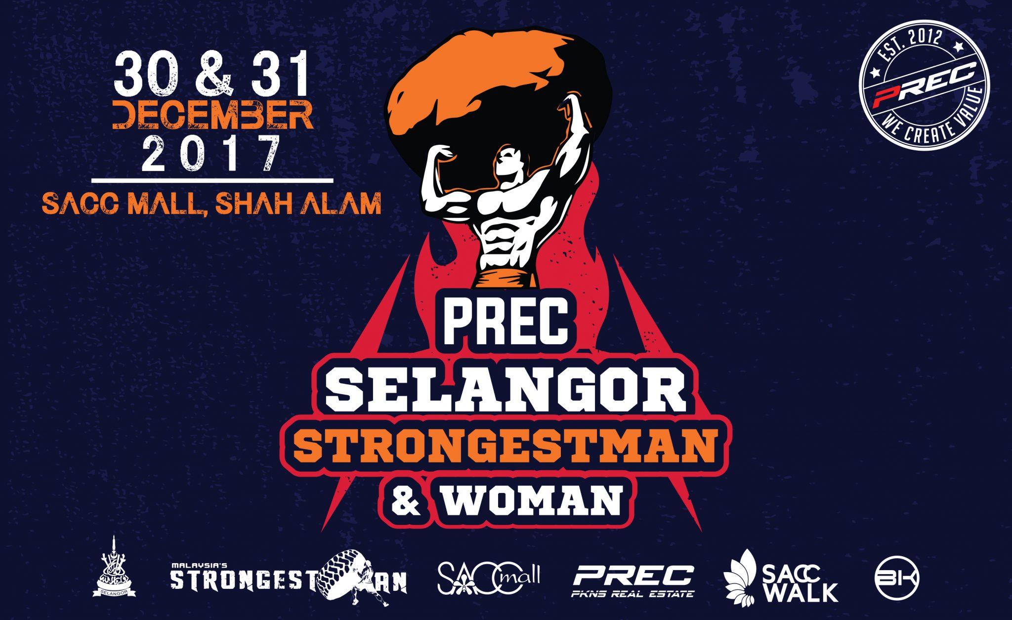 PRECs SELANGOR STRONGEST MAN & WOMAN 2017 di SACC MALL